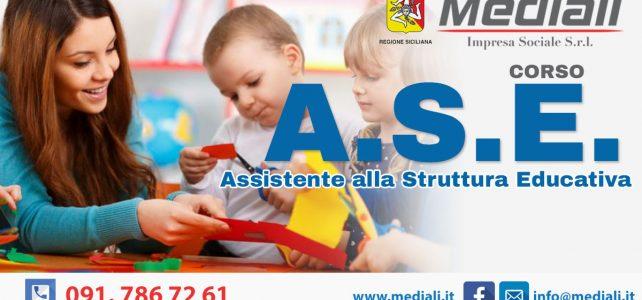 ASE Assistente nella struttura educativa - Mediali.it