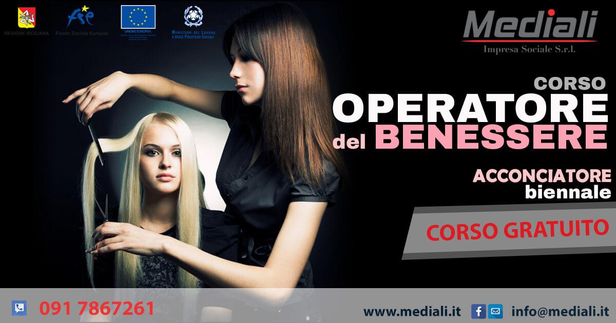 Corso per Operatore del Benessere Acconciatore Biennale 2018 Gratuito - Mediali.it